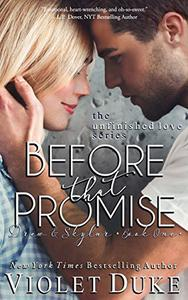 Before That Promise: Drew & Skylar, Book One of Two