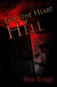 Into the Heart of Hell