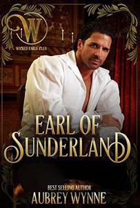 The Earl of Sunderland: Wicked Earls' Club