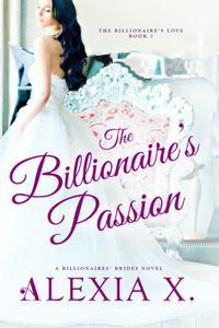 The Billionaire's Passion