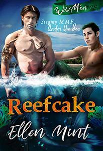 Reefcake (A Ménage MMF Romance)
