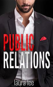 Public Relations : An Enemies-to-Lovers Office Romance