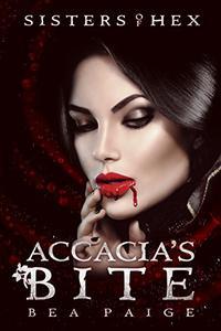 Accacia's Bite: A reverse harem novel