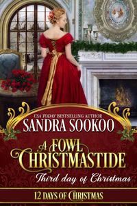 A Fowl Christmastide: Third Day of Christmas