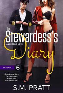 The Stewardess's Diary - Part Six: Thailand