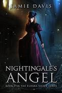 The Nightingale's Angel: An Eldara Sister Adventure
