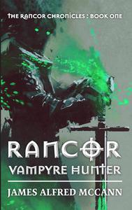 Rancor: Vampyre Hunter