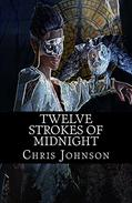 Twelve Strokes of Midnight