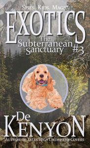 Exotics #3: The Subterranean Sanctuary