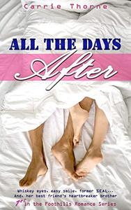 All the Days After: 1st in the Foothills Romance Series