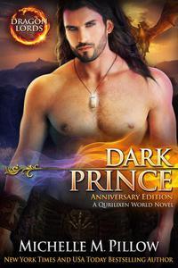 Dark Prince: A Qurilixen World Novel (Dragon Lords Anniversary Edition)
