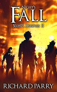 Night's Fall: A Werewolf Supernatural Thriller Epic