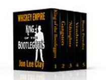 King of the Bootleggers Box Set 1-5