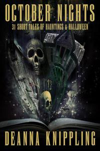 October Nights: 31 Tales of Haunting & Halloween