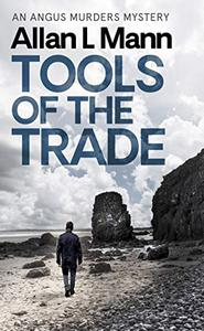 Tools of the Trade: An Angus Murders Mystery
