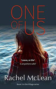 One Of Us: A chilling thriller about belonging, acceptance and revenge