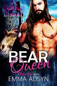 Bear Queen: A Paranormal Bear Shifter Romance