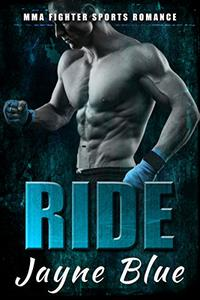 Ride: MMA Fighter Sports Romance