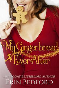 My Gingerbread Ever After