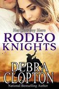 Her Cowboy Hero: Rodeo Knights, A Western Romance Novel