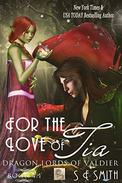 For the Love of Tia: Science Fiction Romance