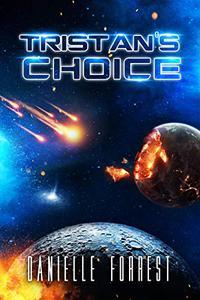 Tristan's Choice