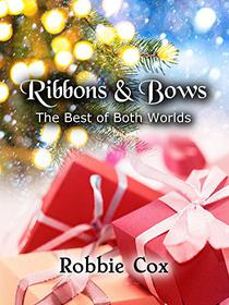 Ribbons & Bows: A Steamy Christmas Romance