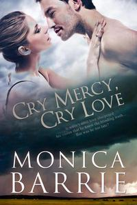 Cry Mercy: Cry Love
