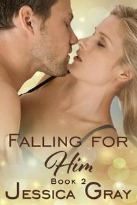 Falling for Him 2