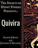 The Society of Misfit Stories Presents: Quivira