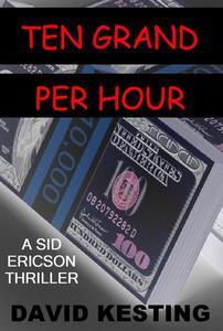 Ten Grand Per Hour