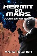Hermit on Mars Colonization Book 3