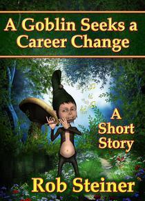 A Goblin Seeks a Career Change
