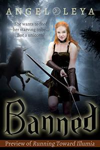 Banned: A Preview of Running Toward Illumia