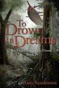 To Drown In Dreams