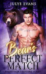 Bear's Perfect Match: Nightfair Shifters Series, a BWWM Romance