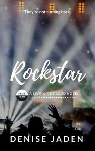 Rockstar: Book Eight, A Living Out Loud Novel
