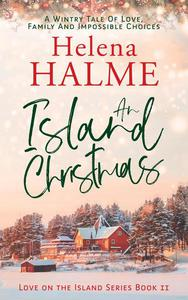 An Island Christmas: A Wintry Tale of Love, Family and Impossible Choices
