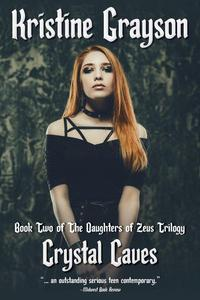 Crystal Caves: Book Two of the Daughters of Zeus Trilogy