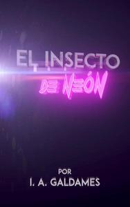 El insecto de Neón