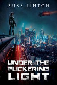 Under the Flickering Light