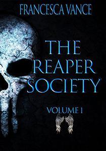 The Reaper Society Omnibus: Volume 1