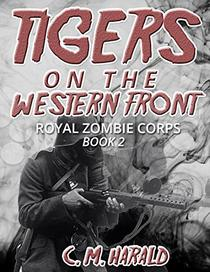 Tigers on the Western Front