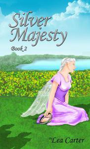 Silver Majesty (Bk 2)
