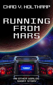 Running From Mars