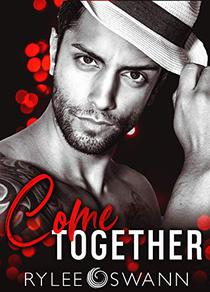 Come Together: A Second Chance Secret Baby Romance