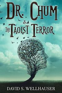 Dr. Chum & the Taoist Terror