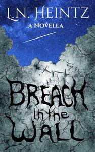 Breach in the Wall