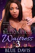 The Billionaire's Waitress 3