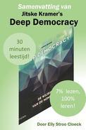 Samenvatting van Jitske Kramer's Deep Democracy